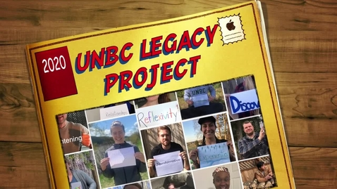 Thumbnail for entry UNBC School of Education - 2020 Legacy Project