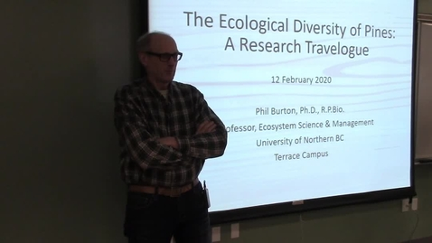 """Thumbnail for entry Phil Burton - """"The Ecological Diversity of Pines: A Research Travelogue"""""""