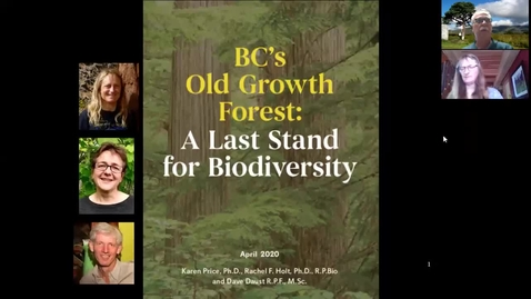 Thumbnail for entry BCs Old Growth Forests - A Land Stand for Biodiversity - Dr. Karen Price - Feb 5 2021