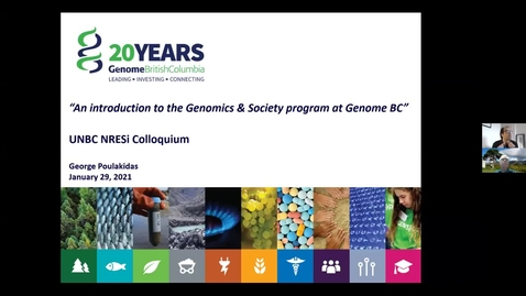 Thumbnail for entry An introduction to the Genomics and Society program at Genome BC - George Poulakidas, Genome, BC -  Jan 29 2021