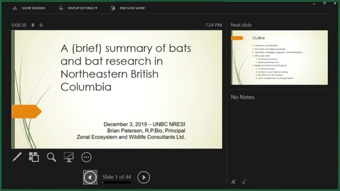 Thumbnail for entry A (brief) Summary of Bats and Bat Research in Northeastern British Columbia - Brian Paterson - December 3, 2019 - NRESi