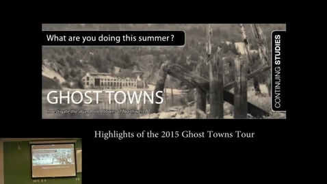 Thumbnail for entry Rob Bryce & Kelset Wiebe - Ghost Towns of Northwest BC from Past to Present