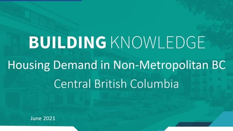 Thumbnail for entry Building Housing Webinar Series: Central BC