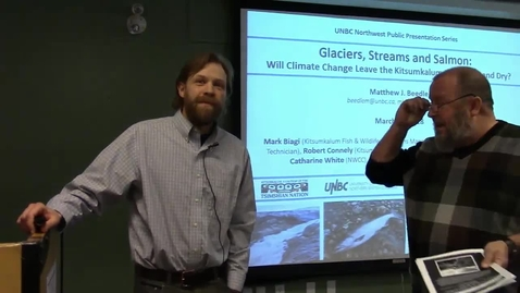 """Thumbnail for entry Matthew Beedle - """"Glaciers, Streams and Salmon: Will Climate Change Leave the Kitsumkalum River High and Dry?"""""""