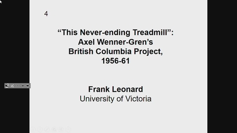 Thumbnail for entry This Never-Ending Treadmill - Axel Wenner-Gren's British Columbia Project, 1956-61 - February 27 2019