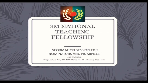 Thumbnail for entry 3M National Teaching Fellowship Nomination Process Information Session - February 27 2019