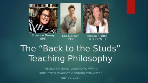 Thumbnail for entry A Back to the Studs Pandemic Teaching Philosophy