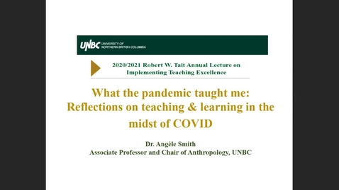 Thumbnail for entry Dr. Angele Smith - Robert W. Tait Annual Lecture on Implementing Teaching Excellence - May 27 2021