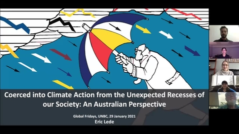 Thumbnail for entry Coerced into Climate Action from the Unexpected Recesses of our Society - An Australian Perspective - Eric Lede  - January 29 2021