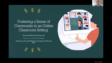 Thumbnail for entry TLR Symposium 2021, Day 1: #03, Fostering Community in an Online Classroom
