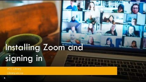 Thumbnail for entry Installing Zoom on your Computer and Signing in
