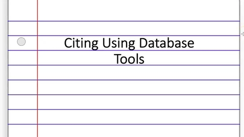 Thumbnail for entry 1. Database Citation Tools