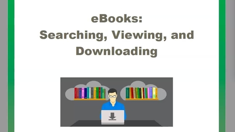 Thumbnail for entry Finding and Downloading eBooks - Business