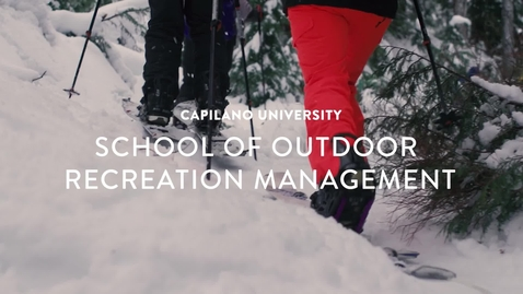 Thumbnail for entry CapU - School of Outdoor Recreation Management